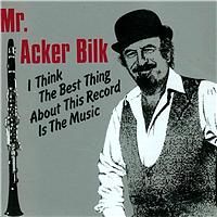 Mr. Acker Bilk - I Think The Best Thing About This Record Is The Music