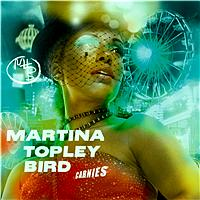 Martina Topley Bird - Carnies