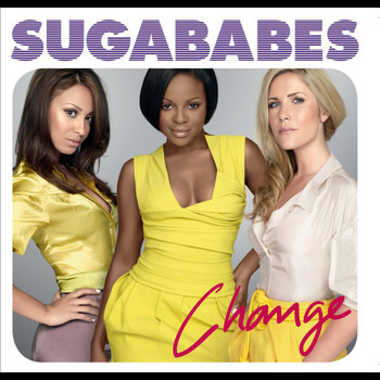 Sugababes - Change (Essential 5)