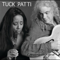 Tuck & Patti - I Remember You