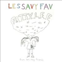 Les Savy Fav - Patty Lee