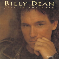 Billy Dean - Fire In The Dark