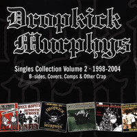 Dropkick Murphys - Singles Collection Vol. 2