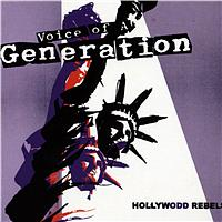 Voice Of A Generation - Hollywodd Rebels