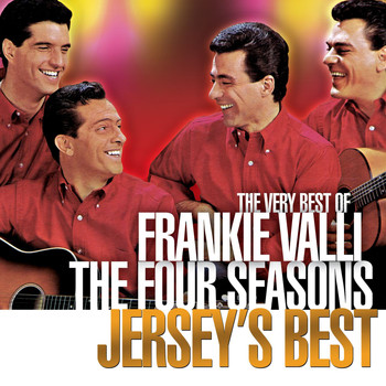 Frankie Valli & The Four Seasons - Jersey's Best