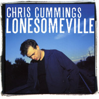 Chris Cummings - Lonesomeville