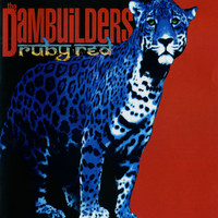 The Dambuilders - Ruby Red