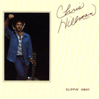 Chris Hillman - Slippin Away