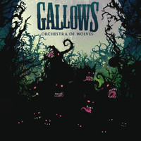 Gallows - Orchestra Of Wolves (new version [Explicit])