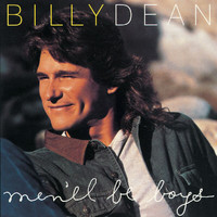 Billy Dean - Men'll Be Boys