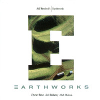 Bill Bruford Earthworks - Earthworks