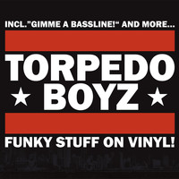 Torpedo Boyz - Funky Stuff On Vinyl
