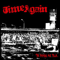 Time Again - The Stories Are True