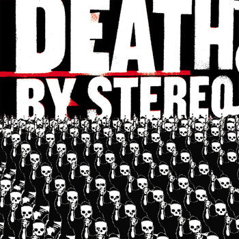 Death By Stereo - Into The Valley Of Death (Explicit)
