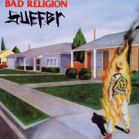 Bad Religion - Suffer (Explicit)