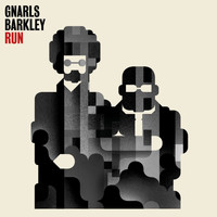 Gnarls Barkley - Run [I'm A Natural Disaster]