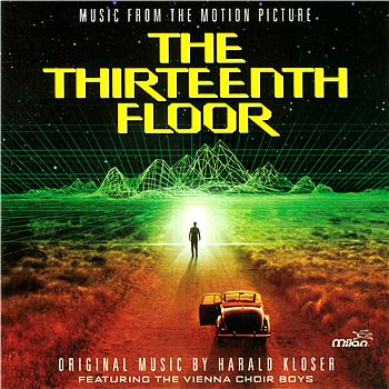 Harald Kloser - The Thirteenth Floor