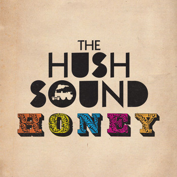 The Hush Sound - Honey