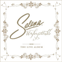 Selena - Unforgettable (The Live Album)