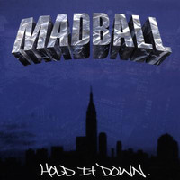 Madball - Hold It Down