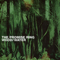 The Promise Ring - Woodwater