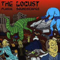 The Locust - Plague Soundscapes