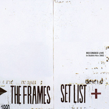 The Frames - Set List