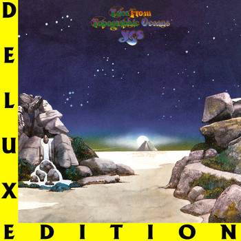 Yes - Tales from Topographic Oceans (Deluxe Edition)
