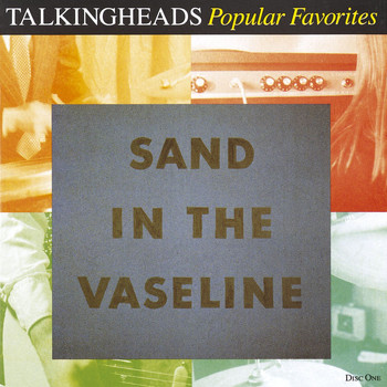Talking Heads - Popular Favorites 1976-1992: Sand In The Vaseline (Explicit)