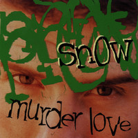 Snow - Murder Love (Explicit)