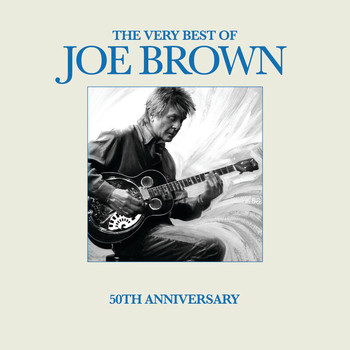 Joe Brown - The Very Best of Joe Brown