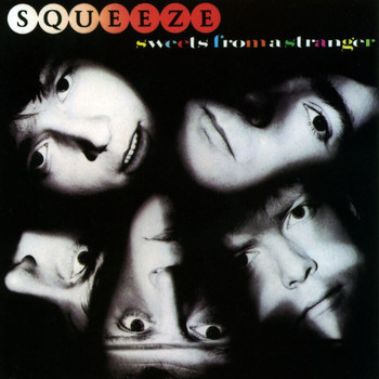 Squeeze - Sweets From A Stranger