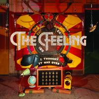 The Feeling - I Thought It Was Over (B Sides)