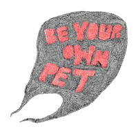 be your own PET - Digital EP