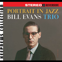 Bill Evans - Portrait In Jazz [Keepnews Collection]
