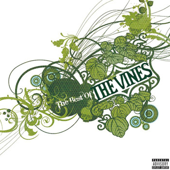 The Vines - Best Of The Vines (Explicit)