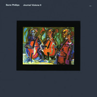 Barre Phillips - Journal Violone II
