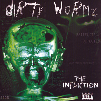 Dirty Wormz - The Infektion