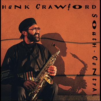 Hank Crawford - South Central