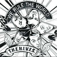 The Hives - We Rule The World (T.H.E.H.I.V.E.S) (e-single single track)