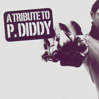 Various Artists - A Tribute To P. Diddy