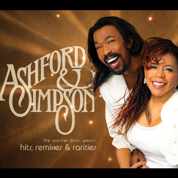 Ashford & Simpson - Hits, Remixes and Rarities: The Warner Brothers Years