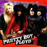 Pretty Boy Floyd - The Ultimate Pretty Boy Floyd