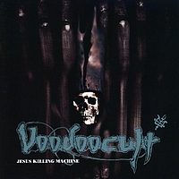 Voodoocult - Jesus-Killing-Machine