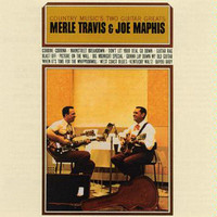 Merle Travis - Country Music's 2 Guitar Greats Merle Travis & Joe Maphis