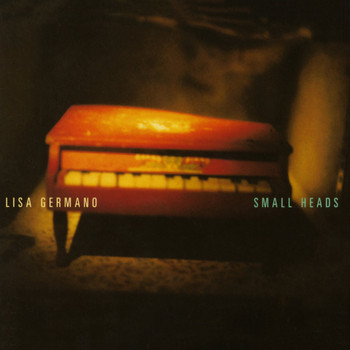Lisa Germano - Small Heads