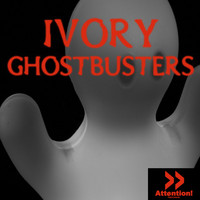 Ivory - Ghostbusters