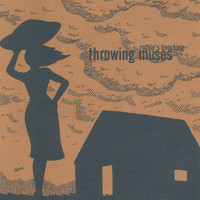Throwing Muses - Ruthie's Knocking