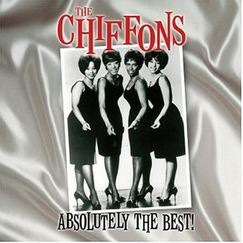 THE CHIFFONS - The Chiffons Absolutetly The Best!