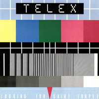 Telex - Looking For St Tropez